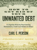 How to Get Rid of Your Unwanted Debt