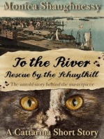 To the River (Cattarina Mysteries)