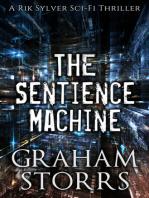 The Sentience Machine