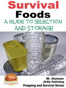 Survival Foods: A Guide To Selection And Storage