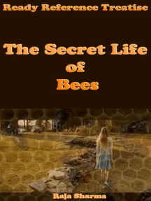Ready Reference Treatise: The Secret Life of Bees
