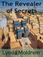 The Revealer of Secrets