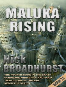 Maluka Rising