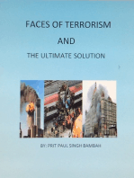 Faces of Terrorism and The Ultimate Solution. By