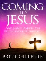 Coming To Jesus