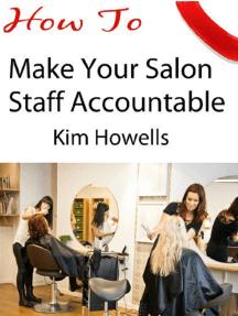 Salon Marketing How to Make your Salon Staff Accountable