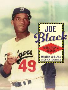 Joe Black: More than a Dodger
