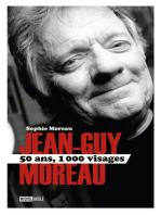 Jean-Guy Moreau 50 ans, 1000 visages