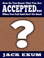 How Do You Know That You Are Accepted... When You Fail And Don't Do Good?