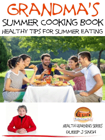 Grandma's Summer Cooking Book: Healthy Tips for Summer Eating
