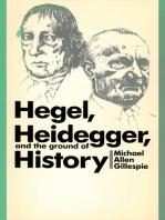 Hegel, Heidegger, and the Ground of History