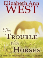 The Trouble With Horses
