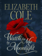 Watch For Me By Moonlight (A Regency Rhapsody Novella, #2)