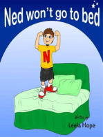 Ned Won't go to bed