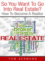So You Want To Go Into Real Estate? How To Become A Realtor