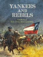 Yankees and Rebels