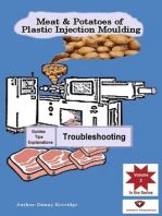 Meat & Potatoes of Plastic Injection Moulding, Explanation & Guides Troubleshooting