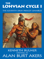 The Lohvian Cycle I [The eleventh Dray Prescot omnibus]
