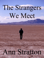 The Strangers We Meet