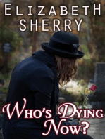 Who's Dying Now? (Return to the Aspens Series, #2)