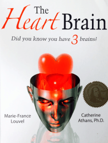 The Heart Brain: Did You Know You Have 3 Brains?