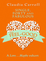 Single, Forty and Fabulous!