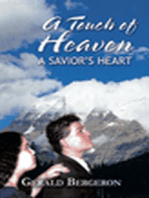 A Touch of Heaven/A Saviors heart