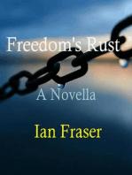 Freedom's Rust