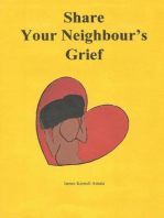 Share Your Neighbour's Grief