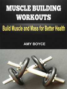 Muscle Building Workouts: Build Muscle and Mass for Better Health
