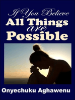 If You Believe All Things Are Possible