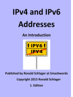IPv4 and IPv6 Addresses