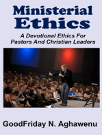 Ministerial Ethics A Devotional Ethics For Pastors And Christian Leaders