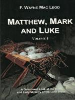 Matthew, Mark and Luke (Volume 1)