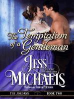 The Temptation of a Gentleman (The Jordans, #2)