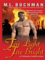 Fire Light Fire Bright