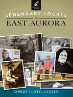 Legendary Locals of East Aurora