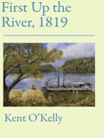 First Up the River, 1819