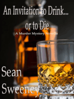 An Invitation to Drink... or to Die