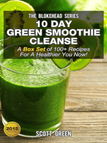 10 Day Green Smoothie Cleanse :A Box Set of 100+ Recipes For A Healthier You Now!: The Blokehead Success Series
