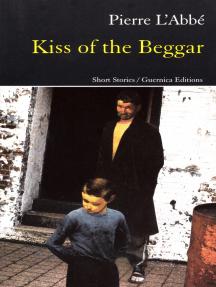 KISS OF THE BEGGAR