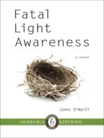 Fatal Light Awareness