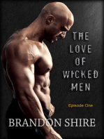 The Love of Wicked Men (Episode One)
