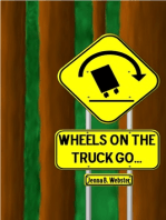Wheels On The Truck Go
