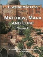 Matthew, Mark and Luke (Volume 2)