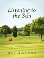 Listening To The Sun