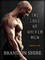 The Love of Wicked Men (Episode Two)