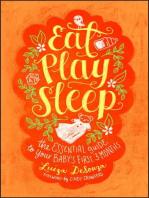 Eat, Play, Sleep