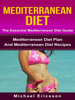 Mediterranean Diet - The Essential Mediterranean Diet Guide:Mediterranean Diet Plan And Mediterranean Diet Recipes