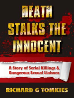 Death Stalks the Innocent Story of Serial Murders and Dangerous Sexual Liasions